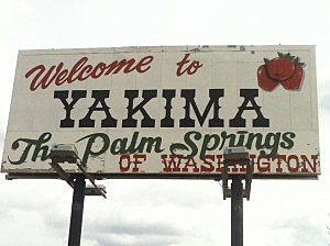 Yakima - Palm Springs of Washignton sign