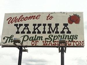 Yakima - Palm Springs of Washignton sign